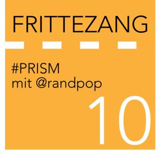 """FZ010 – """"Da versucht er die Ente von hinten mit sicht selbst zu erschlagen"""" PRISM mit @randpop"""