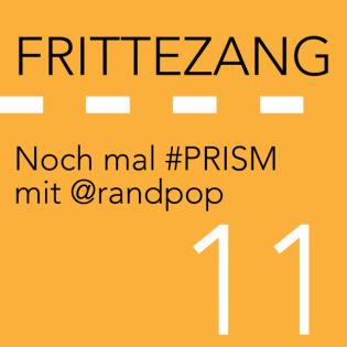 FZ011 – #PRISM Nachklapp mit @randpop