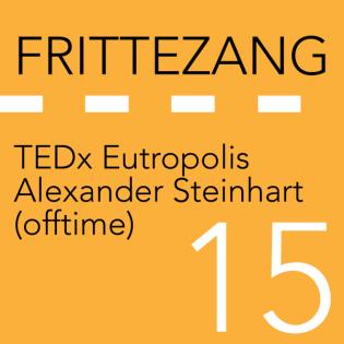 FZ015 – Alexander Steinhart (offtime)