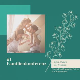 #1 Familienkonferenz, Nasendusche und Yoga