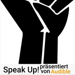 #16 Speak Up - präsentiert von Audible
