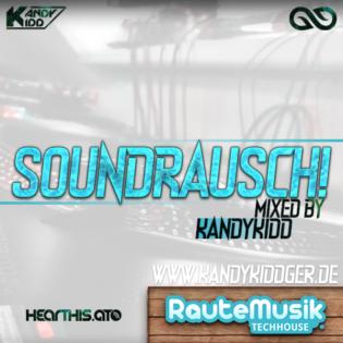 RauteMusik.FM 'REC' SOUNDRAUSCH Mixed by Kandy Kidd '2020-10-29'