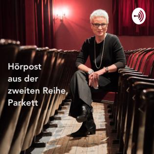 Zuzuhören I Folge 23 I Hörpost aus der zweiten Reihe, Parkett – von und mit Esther Schweizer – Reden? Sicher. Wirken!