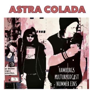 """""""DIE MUTTER VON TRÜMMER"""" ASTRA COLADA - EPIOSDE 79"""