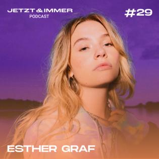 #29 | Mit Esther Graf über Musikvideo-Fails, Verpeiltheit und Julia Michaels