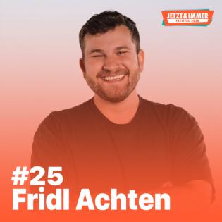 #25   mit Fridl Achten über seine eigene Musik, Festivals und Bon Iver