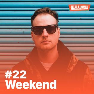 #22   Mit Weekend über Bubbles, Freundschaften und Labels