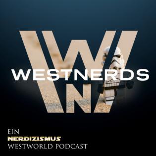 WestWorld Recap Season 1 & Season 2   WestNerds Special #1