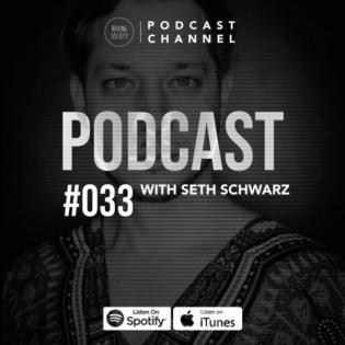 RS #033 with Seth Schwarz