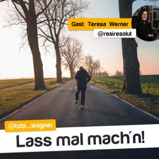 #3 | Netzwerken, Steuern und viel Wissenswertes – Gast: Teresa Werner (@resiresolut)