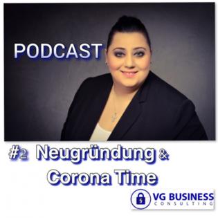 #2 Neugründung und Corona Time