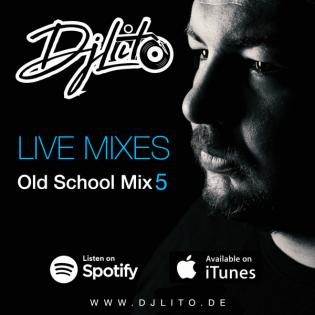 DJ Lito | Oldschool Mix #5