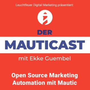 Fortgeschrittenes Marketing mit Mautic Bordmitteln (feat. Michael / Jordan)