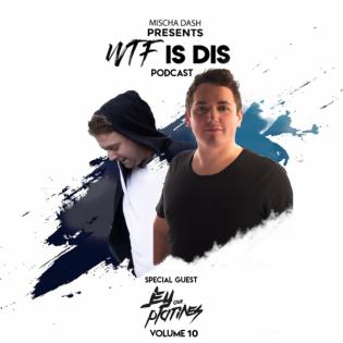 WTF Is Dis Podcast Vol. 10 w/ Jey Aux Platines