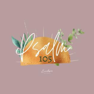 Psalm 105 | Teil 1 | Vers 1