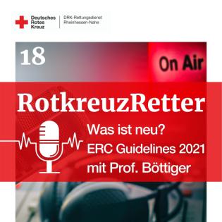 Was ist neu? ERC Guidelines 2021 mit Prof. Dr. Böttiger (GRC)