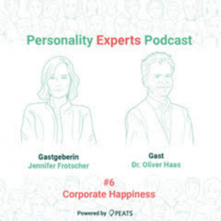 Corporate Happiness - PE Podcast #6 mit Dr. Oliver Haas