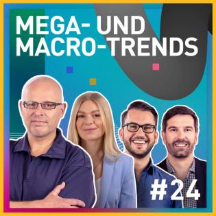 #24 Mega- und Macro-Trends mit Andreas Albert und Anika Hamester