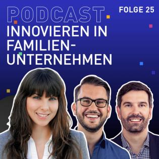 #25 Innovieren in Familienunternehmen mit Dr. Anja Höft von Stihl