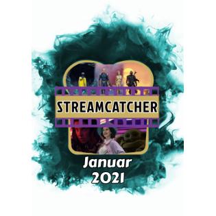 Streamcatcher Podcast Januar 2021