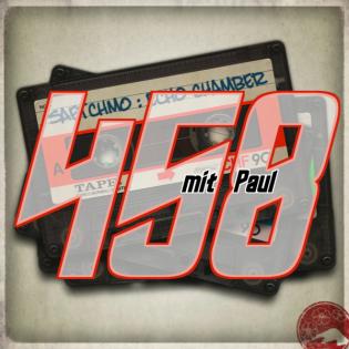 Echochamber 458 mit Paul (13.05.21)