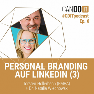 CanDoIT Podcast: Personal Branding auf LinkedIn III