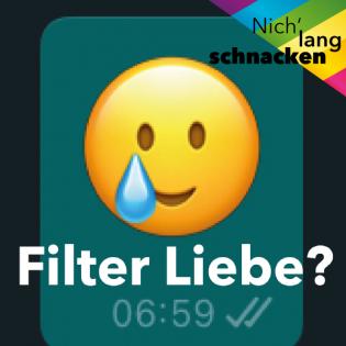 Filter Liebe?