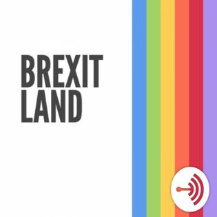 Brexitland - Episode 4