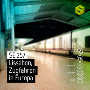 SE 257: Lissabon, Zugfahren in Europa
