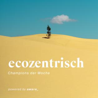 ecozentrisch Champions KW 37: Porsche, Coca Cola, Merck, Veganz, Formo und Co.