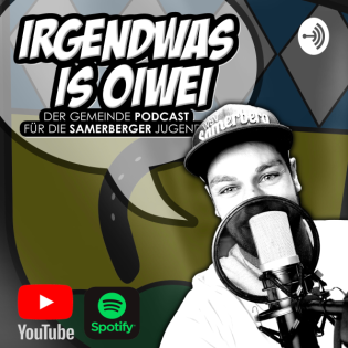 Samerberg Podcast - Irgendwas is Oiwei - Nr. 13 (2021-10)