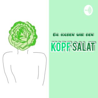 #61 Positivität und Selbstvertrauen + SPECIAL die lustigsten Outtakes des Kopfsalat-Podcasts