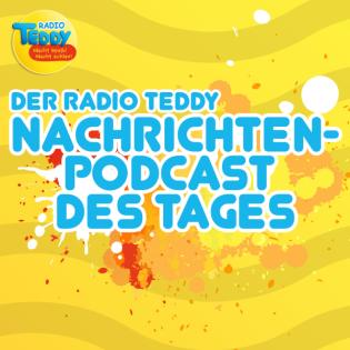 Der Radio TEDDY-Nachrichtenpodcast des Tages // 27.09.2021