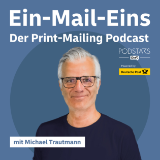 Digitaler als Du denkst: das Print-Mailing – mit Dirk Görtz, Deutsche Post