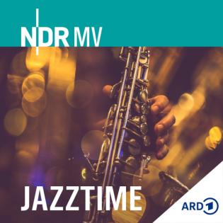 Jazztime - Ab 14. September auch als Podcast
