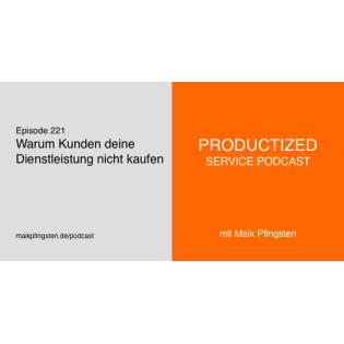 PSP221 Warum Kunden deine Dienstleistung nicht kaufen