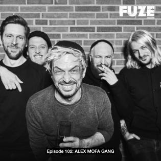 Episode 102 - ALEX MOFA GANG