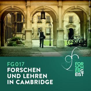 FG017 Forschen und Lehren in Cambridge