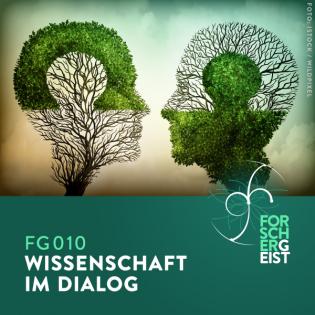 FG010 Wissenschaft im Dialog