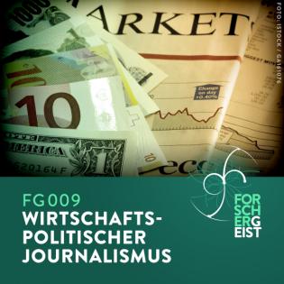 FG009 Wirtschaftspolitischer Journalismus