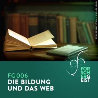 FG006 Die Bildung und das Web