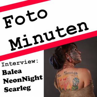 019 - Balea NeonNight Scarleg im Interview [Fotominuten]
