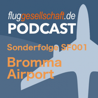 SF001 Sonderfolge Bromma Airport
