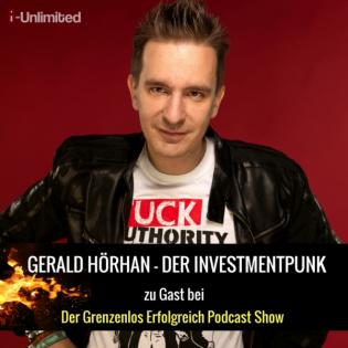 #48 Gerald Hörhan 1/2 – Der Investment-Punk über die Immobilien-Blase und seine Steuerzahlungen