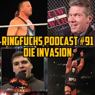 Ringfuchs Wrestling Podcast #091 – Die Invasion