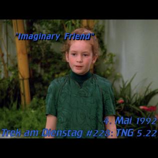 #228: Imaginary Friend (TNG 5.22)
