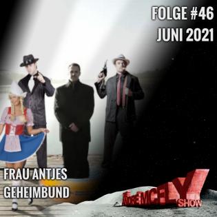 Folge #46 | Juni 2021 | Frau Antjes Geheimbund