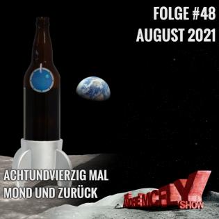Folge #48 | August 2021 | Achtundvierzig Mal Mond und zurück