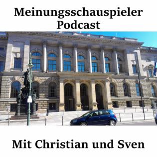 Meinungsschauspielerpodcast Nr.40 – Europawahl