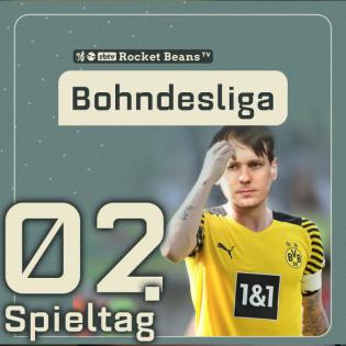2. Spieltag: BVB stolpert, Hertha stümpert, Sané ausgebuht | Saison 2021/2022